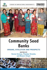 Community Seed Banks: Origins, Evolution and Prospects agrinatura
